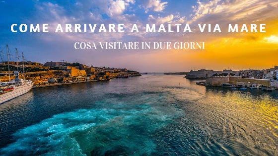 Arrivare A Malta Via Mare